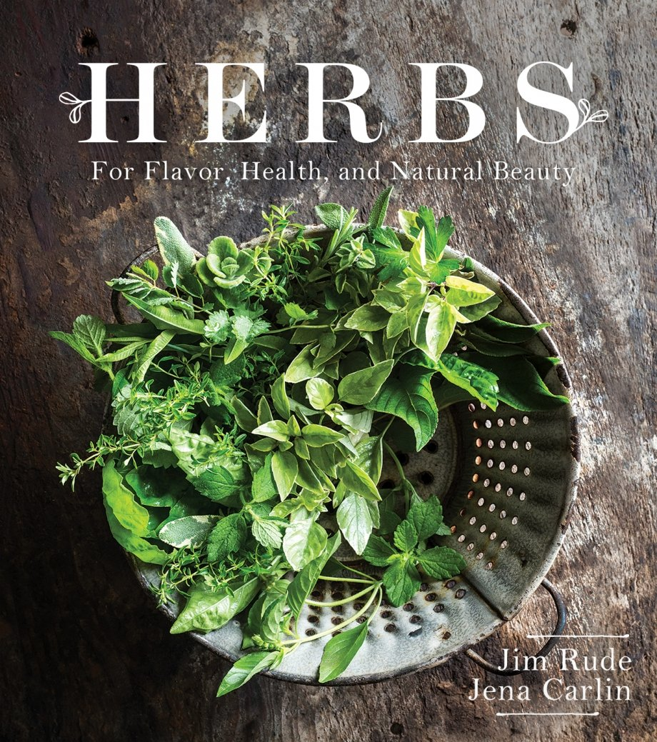 HERBS for Flavor Health and Natural Beauty - Jim Rude and Jena Carlin_rgb_Web2