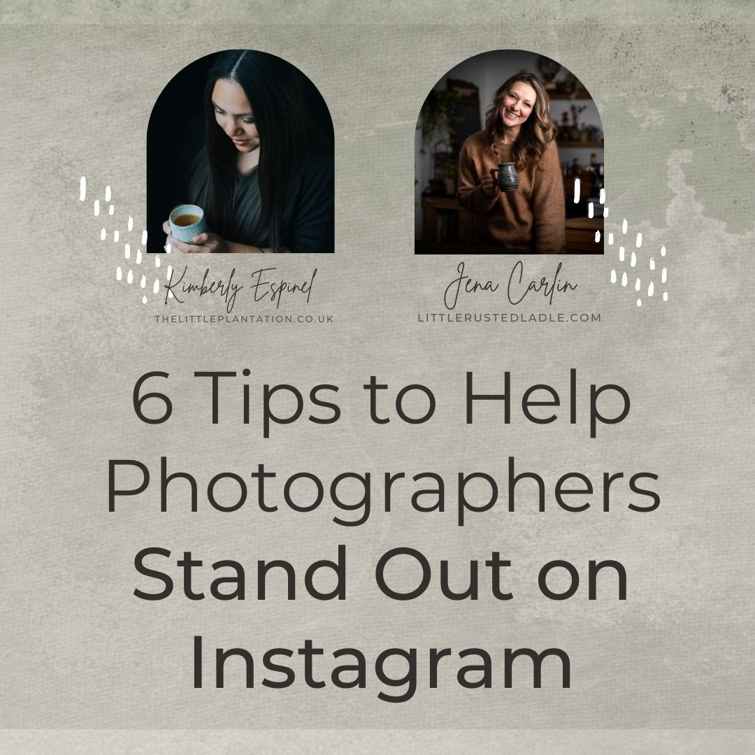 6 Best Tips For Photographers To Stand Out On Instagram
