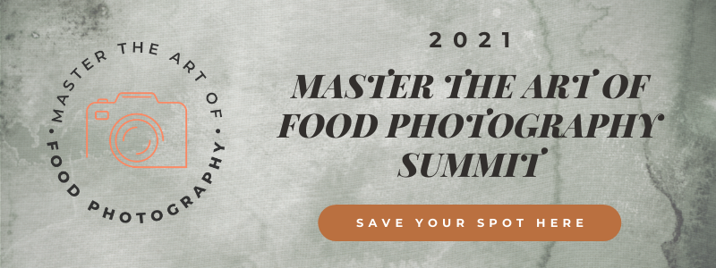 Join us at Master The Art Of Food Photography Summit this year! Remember to save your spot here to avoid disappointment.